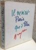 Il ne m'est Paris que d'Elsa. Anthologie. Aragon, Louis