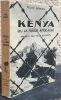Kenya ou la fugue africaine  . Benuzzi, Felice
