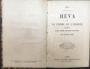 Héva et la ferme de l'orange précédées D'une étude littéraire sur Méry par Georges Bell.. Méry, [Joseph]