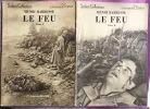 LE FEU ( journal d'une escouade)  [SELECT COLLECTION N°72 + 73]. Barbusse, Henri