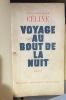 Voyage au bout de la nuit. roman . [Edition originale de la préface]. CÉLINE, Louis-Ferdinand
