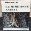 Le Mimétisme animal.. CAILLOIS, Roger