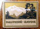 Dauphiné - Savoie. .