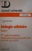 Biologie cellulaire. Tome 1. 1er cycle et maîtrise, classes préparatoires aux grandes écoles.. GENEVES L.