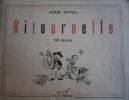 Ritournelle 1937-1938. 100 dessins.. EFFEL Jean