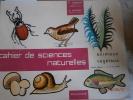 Cahier de sciences naturelles. Cours moyen - 1ère et 2e année.. TONDEUX P. - LENEUTHIEC