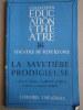 La savetière prodigieuse. 2 actes (actes 1 et 2).. GARCIA LORCA Federico