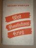 Weltrevolutions-Krieg.. STADTLER Eduard