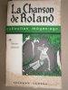 La chanson de Roland. Traduite en français moderne d'après le manuscrit d'Oxford.. TEISSIER Maurice Illustrations de Christiane Grandsaignes ...