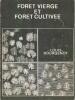 Forêt vierge et forêt cultivée. Extrait de la revue forestière française. N° 5.. BOURGENOT Louis