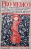 Pro medico 1932 N° 1. La citoyenne Penthièvre ou madame Vertu, par Gilbert Pignet (7 pages). L'art et les velus, par François Houssay (8 pages). ...