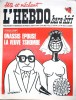 """L'hebdo Hara-Kiri N° 23. Prolongement hebdomadaire du mensuel Hara-Kiri. """"Bête et méchant"""". Reiser, Wolinski, Cavanna, Cabu, Delfeil de Ton, ..."