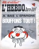 """L'hebdo Hara-Kiri N° 32. Prolongement hebdomadaire du mensuel Hara-Kiri. """"Bête et méchant"""". Reiser, Wolinski, Cavanna, Cabu, Delfeil de Ton, ..."