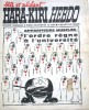 """Hara-Kiri Hebdo N° 2. Supplément hebdomadaire du mensuel Hara-Kiri. """"Bête et méchant"""". Reiser, Wolinski, Cavanna, Cabu, Delfeil de Ton, Fournier, ..."