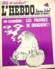 """L'hebdo Hara-Kiri N° 27. Prolongement hebdomadaire du mensuel Hara-Kiri. """"Bête et méchant"""". Reiser, Wolinski, Cavanna, Cabu, Delfeil de Ton, ..."