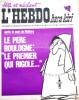 """L'hebdo Hara-Kiri N° 30. Prolongement hebdomadaire du mensuel Hara-Kiri. """"Bête et méchant"""". Reiser, Wolinski, Cavanna, Cabu, Delfeil de Ton, ..."
