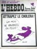 "L'hebdo Hara-Kiri N° 82. Prolongement hebdomadaire du mensuel Hara-Kiri. ""Bête et méchant"". Reiser - Wolinski - Cavanna - Cabu - Delfeil de Ton - ..."