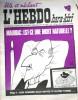 "L'hebdo Hara-Kiri N° 84. Prolongement hebdomadaire du mensuel Hara-Kiri. ""Bête et méchant"". Reiser - Wolinski - Cavanna - Cabu - Delfeil de Ton - ..."