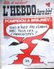 "L'hebdo Hara-Kiri N° 89. Prolongement hebdomadaire du mensuel Hara-Kiri. ""Bête et méchant"". Reiser - Wolinski - Cavanna - Cabu - Delfeil de Ton - ..."