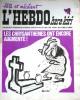 "L'hebdo Hara-Kiri N° 92. Prolongement hebdomadaire du mensuel Hara-Kiri. ""Bête et méchant"". Reiser - Wolinski - Cavanna - Cabu - Delfeil de Ton - ..."