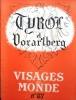Visages du Monde N° 87 : Tyrol et Vorarlberg. Par Georges Pillement - Boris Lossky - Daniel Chazalon - Jean Myon - Adrien Montvit - L. de Russange.. ...