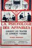 La psychologie des affaires. Comment les traiter et comment vendre.. JOURDAIN Armand