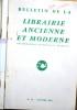 Bulletin de la librairie ancienne et moderne. Année 1965. Du N° 70 au N° 80. Anciennement Bouquiniste français.. BULLETIN DE LA LIBRAIRIE ANCIENNE ET ...