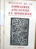 Bulletin de la librairie ancienne et moderne. Année 1966. Du N° 81 au N° 90. Anciennement Bouquiniste français.. BULLETIN DE LA LIBRAIRIE ANCIENNE ET ...