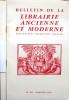 Bulletin de la librairie ancienne et moderne. Année 1968. Du N° 101 au N° 110. Anciennement Bouquiniste français.. BULLETIN DE LA LIBRAIRIE ANCIENNE ...
