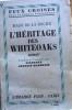 L'héritage des Whiteoaks.. LA ROCHE Mazo de