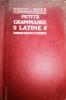Petite grammaire latine. Classes de 6 e (sixième) et de 5e (cinquième). Vers 1930.. MAQUET Ch. - ROGER M.