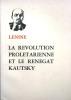La révolution prolétarienne et le rénégat Kautsky. Vers 1970.. LENINE