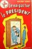 Je n'ai pas tué le Président.. LACROIX Jean-Paul