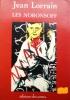 Les Noronsoff.. LORRAIN Jean