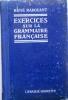 Exercices sur la grammaire française.. RADOUANT René