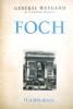 Foch.. WEYGAND (Général) Cartes et photos hors texte.