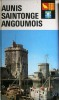 Visages d'Aunis, Saintonge, Angoumois.. ENJALBERT Henri - PAPY Louis - VAUX DE FOLETIER F. de - SARAVAS Marie-Louise - TALVART Hector