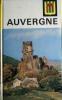 Visages de l'Auvergne.. GACHON Lucien - POURRAT Henri - BOSSUAT André - CHARLIER Henri - VIALATTE Alexandre