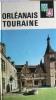 Visages de : Orléanais - Touraine.. LEVEL Pierre - CROZET René - SIBERTIN-BLANC Claude - GUIGNARD Jacques - DACIER Emile