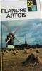 Visages de Flandre - Artois.. PERPILLOU Aimé - MACHU L. - MAUROIS Pierre - MABILLE DE PONCHEVILLE André - BOCQUET Léon