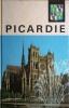 Visages de la Picardie. PINCHEMEL Ph. - GODARD J. - LAMY-LASSALE Colette - NORMAND René