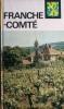 Visages de la Franche-Comté.. CORNILLOT Marie-Lucie - PIQUARD Maurice - DUHEM Gustave - GAZIER Georges