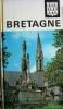 Visages de la Bretagne.. VALLAUX Camille - WAQUET Henri - CHASSE Charles - DUPOUY Auguste