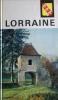 Visages de la Lorraine.. PRECHEUR Claude - SCHNEIDER Jean - MARTINELLI Jean - MAROT Pierre