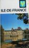 Visages de l'Ile de France.. LESORT André - BERNUS Pierre - RICHARD-RIVOIRE Monique - BOYE Maurice-Pierre