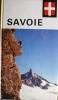 Visages de la Savoie.. GUICHONNET Paul - MOREL Maurice - VESCO Emile - MENABREA Henri