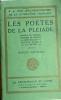 Pontus de Thyard, Du Bellay, Belleau, Jodelle, de Baïf. Pièces choisies. Vers 1930.. LES POETES DE LA PLEIADE