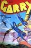 Garry. mensuel N° 149 : Prise de guerre.. GARRY