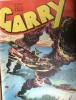 Garry. mensuel N° 162 : Hors du soleil. 2e épisode.. GARRY