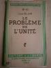 Le problème de l'unité.. BLUM Léon